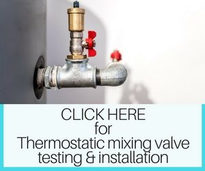 Thermostatic valve testing, Melbourne